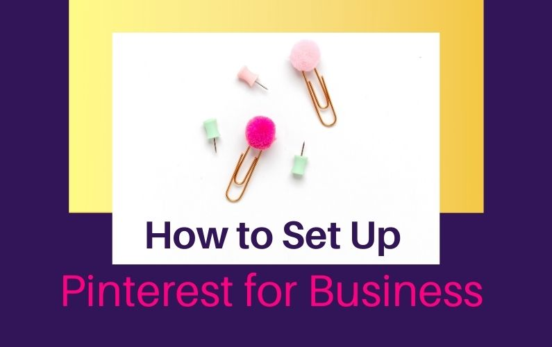 How to Set up Pinterest for Business