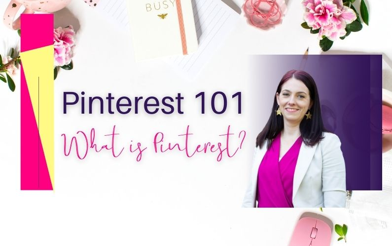 What is Pinterest + Understanding the Terminology